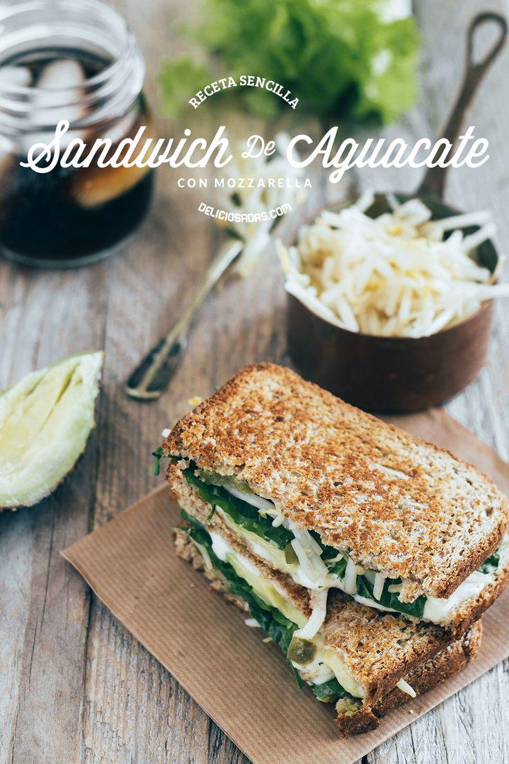 Sándwich de Aguacate y Mozzarella – Deliciosadas : Recetas Deliciosas