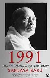 1991: How P. V. Narasimha Rao Made History Hardcover ? Import 28 Sep 2016