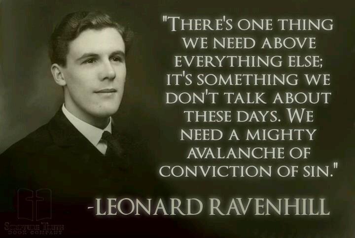 Leonard Ravenhill on the conviction of sin.