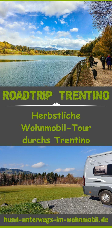 Roadtrip Trentino: Wohnmobil-Tour: Herbstliche Fahrt durchs Trentino