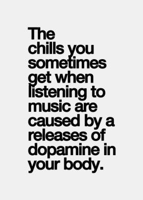 Music - wow, that's pretty interesting!  Probably explains why some songs hit you like a big sloppy kiss. There are a few that are so good that I want to just move into the world they create...art's like that too, refuse the real world, make your own...