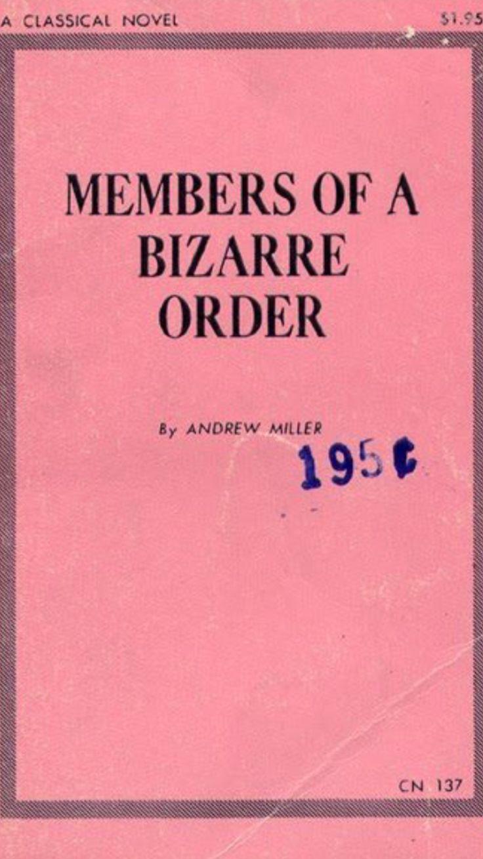 Members of a Bizarre Order - Andrew Miller (1969)