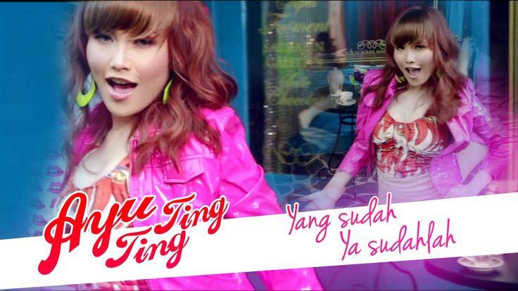 Ayu Ting Ting - Yang Sudah Ya Sudahlah [Official Video Clip]