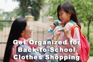 Ten Steps to Get Organized for Back-to-School Clothes Shopping