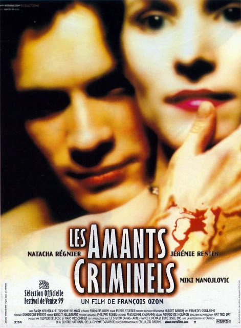 Criminal Lovers • Les Amants criminels (1999)