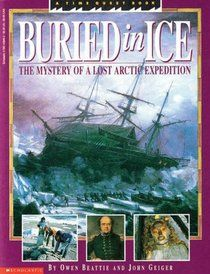 "Buried in Ice: Unlocking the Secrets of an Arctic Voyage (Time Quest Book)"" by Owen Beattie: Owens Beatti, Libraries Summer, Beatti Mlsc, Reading, Program 2013, 2013 Summer, Polar Expedition, Arctic Voyage, Quest"