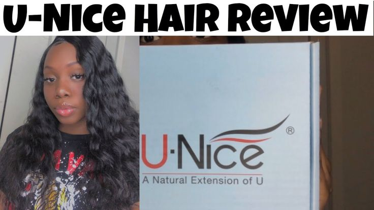 U-Nice Hair Review!!
