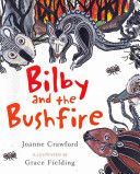 (Own) Bilby and the Bushfire by Joanne Crawford