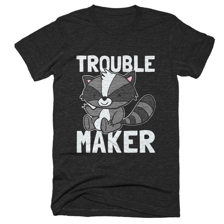 Funny Raccoon T-Shirt | Trouble Maker Raccoon Tshirt | Raccoon Shirts Men Women Gift