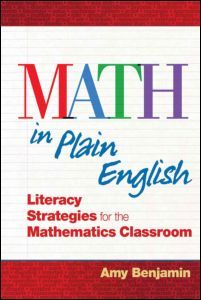 Math In Plain English: Literacy Strategies for the Mathematics Classroom (Paperback) - Routledge