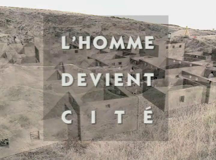 Le Roman de l'homme. Épisode 13. L'homme devient cité. L'apparition des premières villes. #archeologie #prehistoire