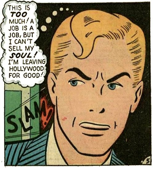 """""""I can't Sell My Soul, Even for Hollywood!!"""" Get out Steve, while you still can! Funny Vintage Comic Book Art."""