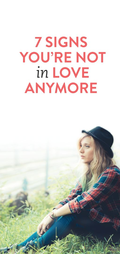For anyone who isn't aure or doesn't know how to explain it, this is Dead on! - 7 signs you're not in love anymore