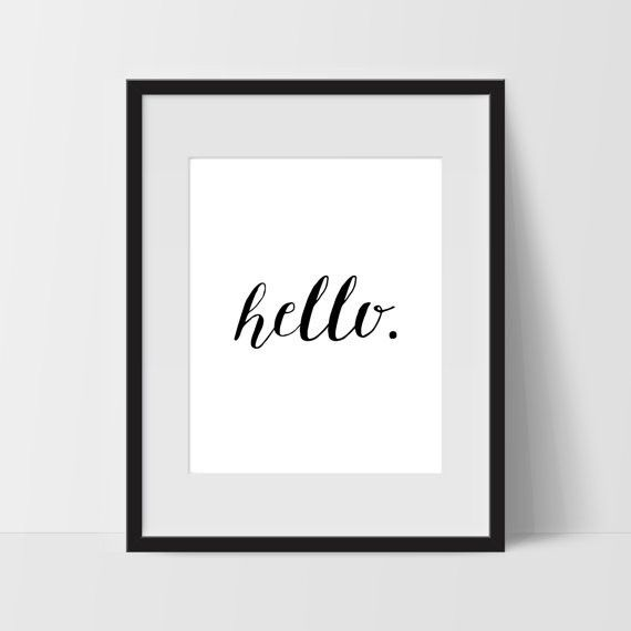 Hello Typography Wall Art, Black and White Modern Art, Prints