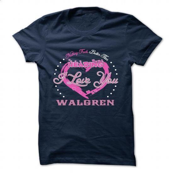 WALGREN - #unique gift #hoodie. BUY NOW => https://www.sunfrog.com/Camping/WALGREN-135223364-Guys.html?60505