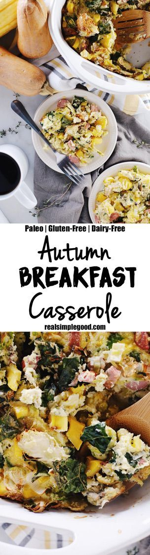Our autumn breakfast casserole is full of kale, brussels sprouts, mushrooms, winter squash, leeks, eggs, sausage, and thyme for a great breakfast casserole. Paleo, Gluten-Free + Dairy-Free. | http://realsimplegood.com
