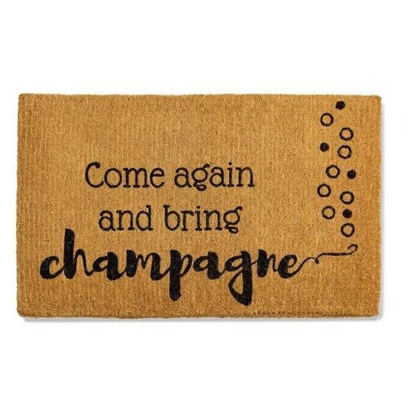 """Grandin Road Come Again And Bring Champagne Mat - 30"""" X 48"""" ($129) ❤ liked on Polyvore featuring home, outdoors, outdoor decor, holiday outdoor mats, outside mats, holiday doormats and outdoor welcome mats"""