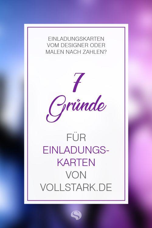 Einladungskarten Vom Designer Oder Malen Nach Zahlen? Lesen Sie 7 Gute  Gründe Für Die Besonderen