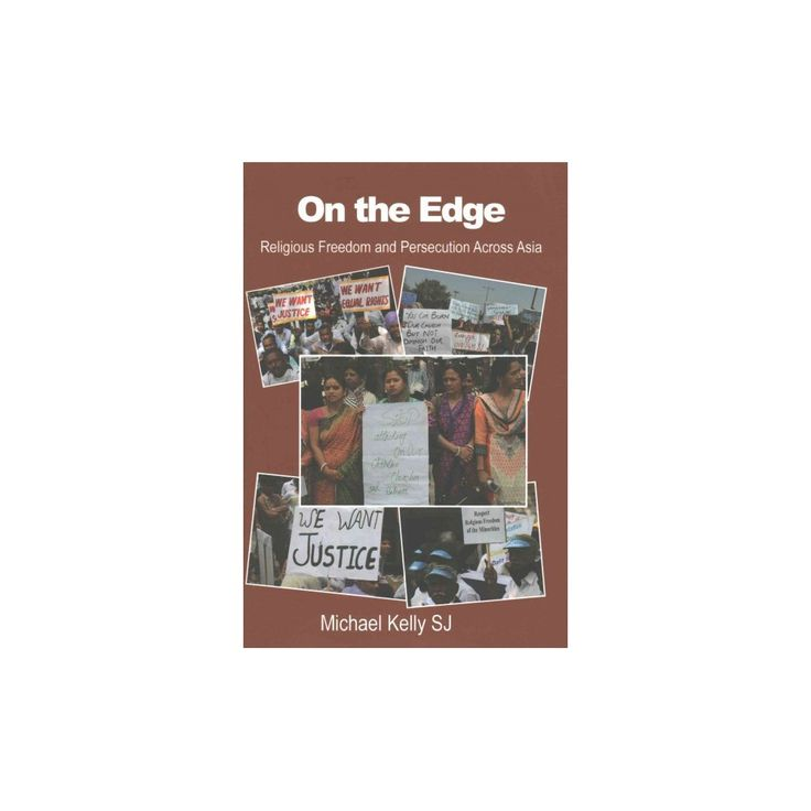 On the Edge : Religious Freedom and Persecution Across Asia (Hardcover) (Michael Kelly)