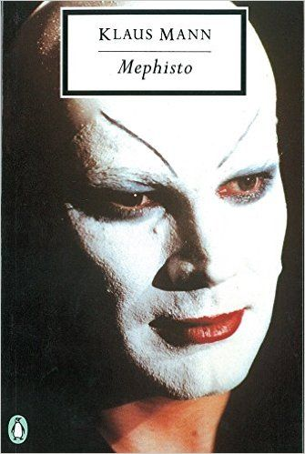Mephisto (Classic, 20th-Century, Penguin): Klaus Mann, Robin Smyth: 9780140189186: Amazon.com: Books