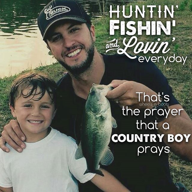 Luke Bryan - Huntin', Fishin' & Lovin' Everyday #LukeBryan #heels_n_boots                                                                                                                                                                                 More
