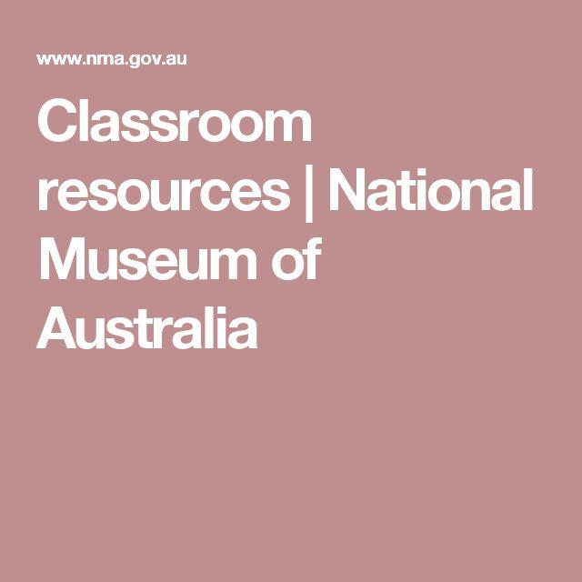 Classroom resources | National Museum of Australia