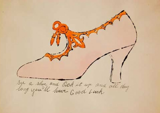 Andy Warhol / See a shoe and pick it up and all day long you'll have good luck / c. 1955 / ink and watercolor on paper