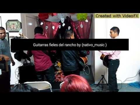 Guitarras fieles del rancho by (nativo_music )2015 - YouTube