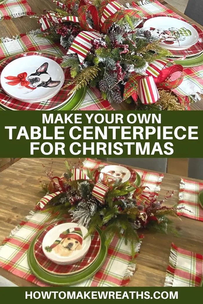 Make Your Own Table Centerpiece For Christmas Christmas Centerpieces Diy Christmas Table Centerpieces Christmas Centerpieces
