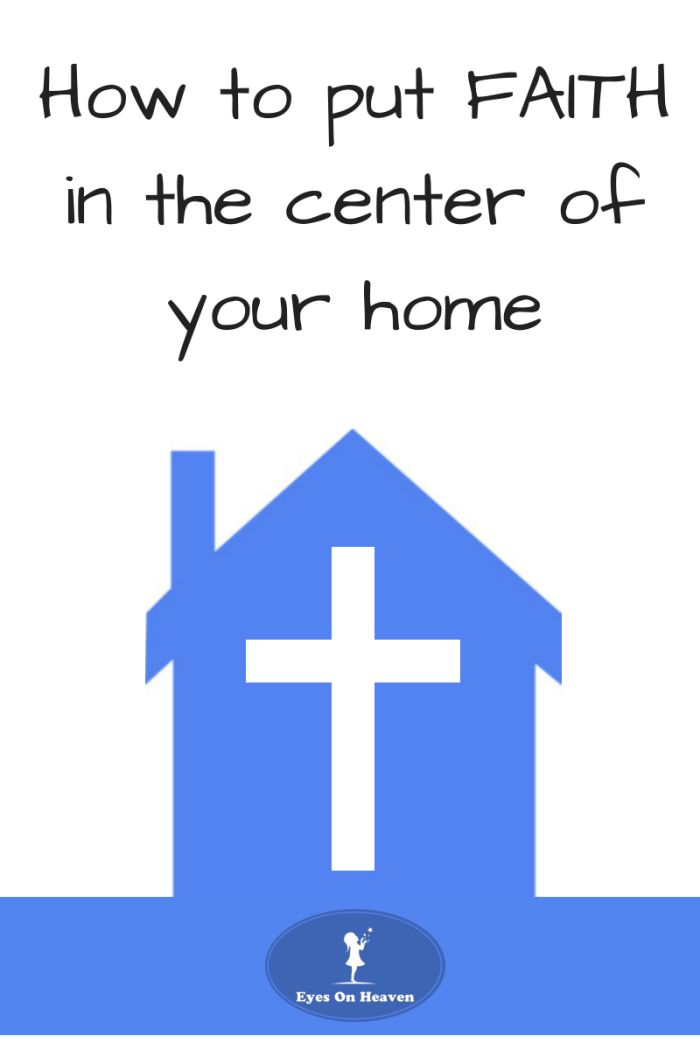 7 ways to build a faith-filled home and family!