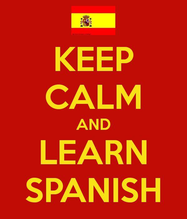 KEEP CALM AND LEARN SPANISH