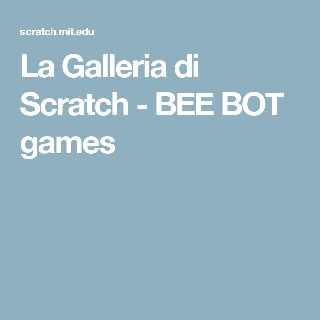 La Galleria di Scratch - BEE BOT games