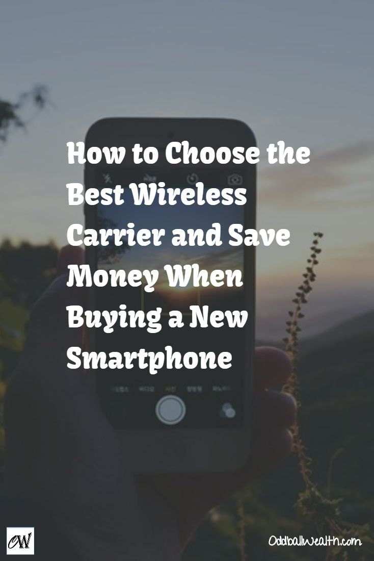 How to Choose the Best Wireless Carrier and Save Money When Buying a New Smartphone   Read full article at http://oddballwealth.com/no-contract-cell-phone-plans-compare-cellular-carrier/ /search/?q=%23SaveMoney&rs=hashtag /search/?q=%23CellPhone&rs=hashtag /search/?q=%23WirelessCarrier&rs=hashtag /explore/Smartphone/ /search/?q=%23Phone&rs=hashtag /search/?q=%23Cellular&rs=hashtag