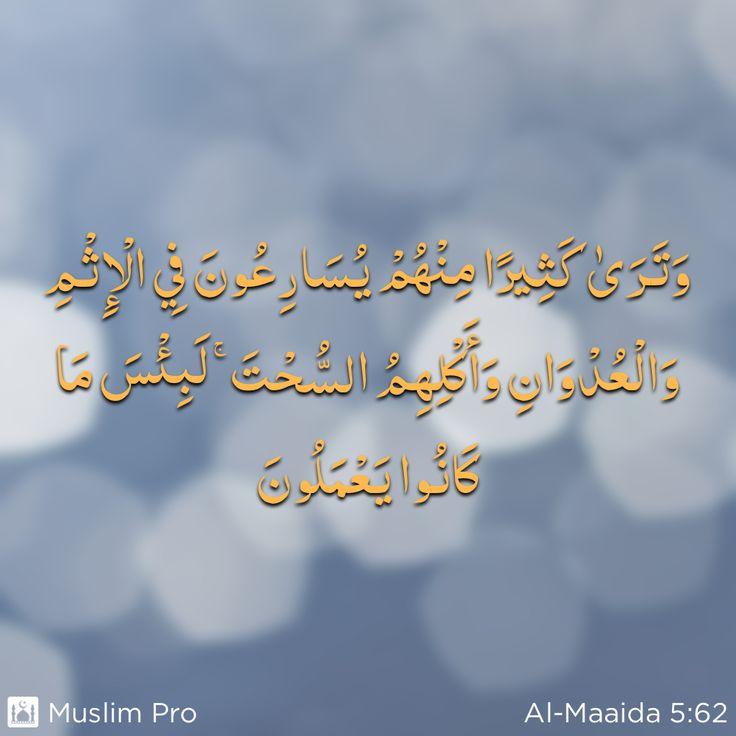 Zitat aus dem Heiligen Koran, Al-Maaida (5:62) #muslimpro http://www.muslimpro.com