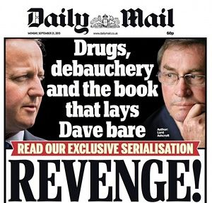 Ashcroft allegations about David Cameron in his unauthorised biography, Call Me Dave. Piggate. The Daily Mail front page, 21 September 2015.