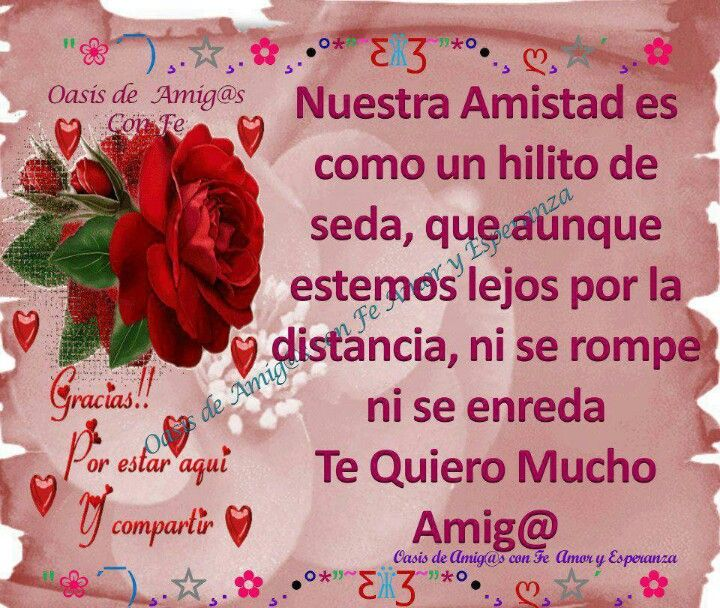 491 best Amistad images on Pinterest | Buen dia, Spanish quotes ...