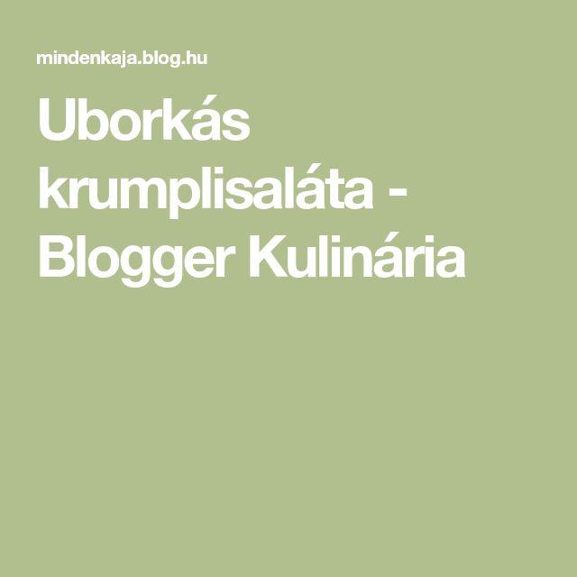 Uborkás krumplisaláta - Blogger Kulinária