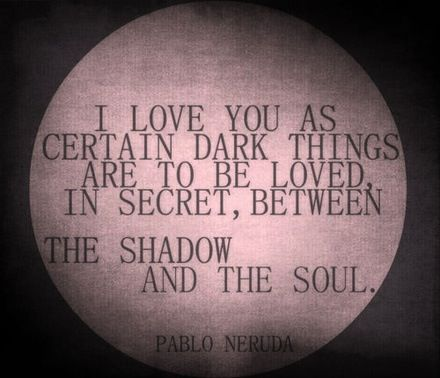 Between the shadow and the soul.
