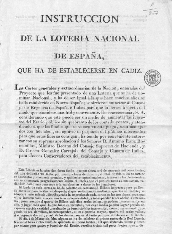 El primer sorteo de la Lotería de Navidad. Hace doscientos años, en plena Guerra de la Independencia, se celebró en Cádiz el primer sorteo de la Lotería Nacional con un premio gordo de 8.000 reales