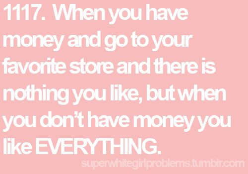 Oh so true! Story of my life.