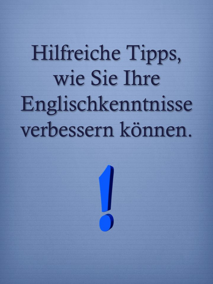Englisch verbessern, Sprachverständnis stärken