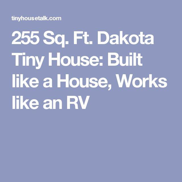 Sq Ft Dakota Tiny House Built Like A House Works Like An - Dakota tiny house on wheels