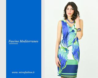 Mireafashion: LO STILE MEDITERRANEO SEDUCE LA MODAMIREAFASHION  ...