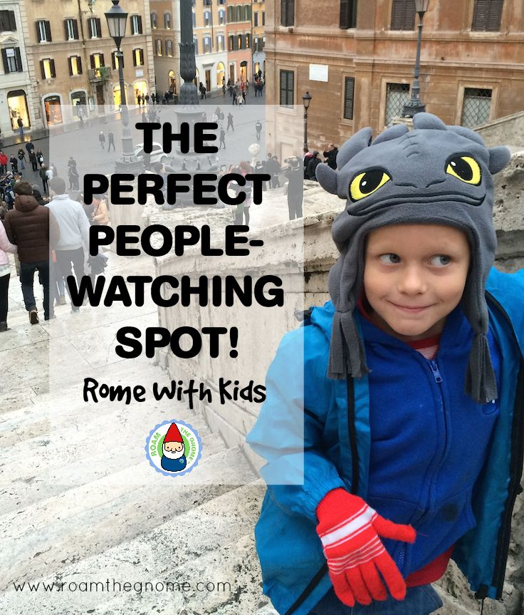 Things to see in Rome - Spanish Steps with Kids. Visit www.roamthegnome.com. Our Family Travel Directory for MORE SUPER DOOPER FUN ideas for family-friendly weekend adventures and travel with kids, all over the world. Search by city. Rated by kids and our travelling Gnome.