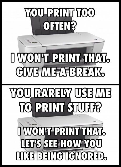 My Printer Is Always In A Bad Mood