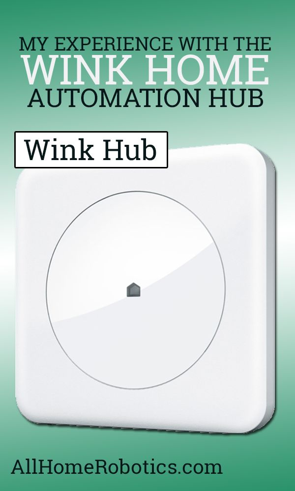 My Experience with the Wink Home Automation Hub