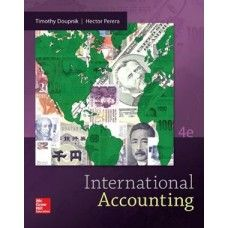 Test Bank for International Accounting 4th Edition Doupnik, Perera  at https://testbankscafe.eu/Test-Bank-for-International-Accounting-4th-Edition-Doupnik,-Perera