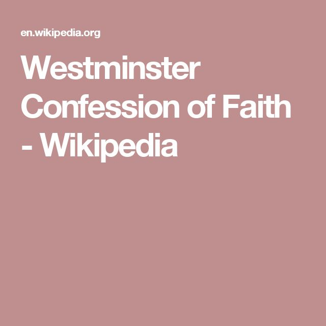Westminster Confession of Faith - Wikipedia