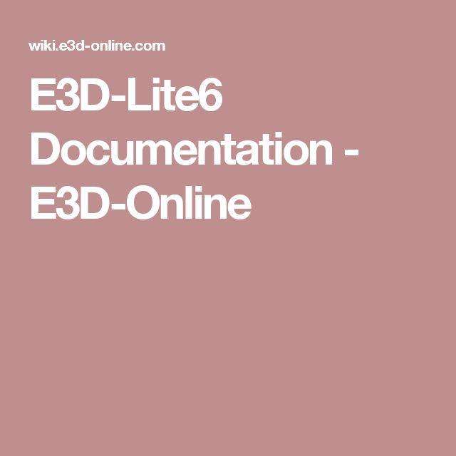 E3D-Lite6 Documentation - E3D-Online