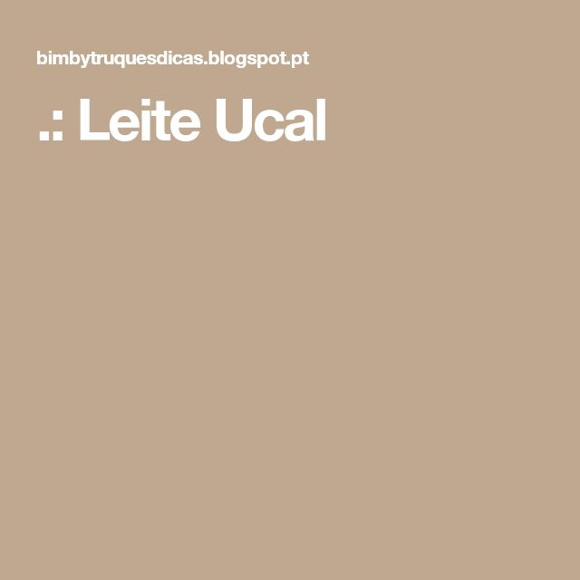 .: Leite Ucal